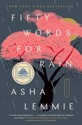 Fifty Words for Rain : A Novel.